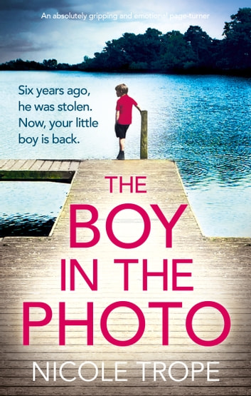 The Boy in the Photo by Nicole Trope Ebook/Pdf Download