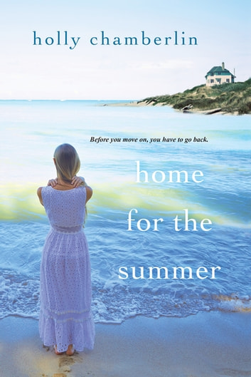 Home for the Summer by Holly Chamberlin Ebook/Pdf Download
