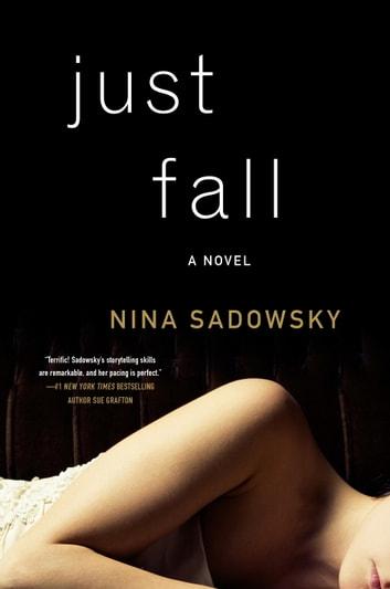 Just Fall by Nina Sadowsky Ebook/Pdf Download