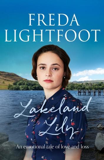 Lakeland Lily by Freda Lightfoot Ebook/Pdf Download