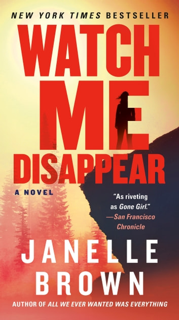 Watch Me Disappear by Janelle Brown Ebook/Pdf Download