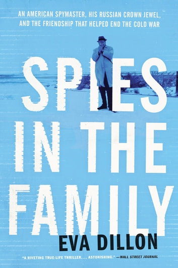 Spies in the Family by Eva Dillon Ebook/Pdf Download