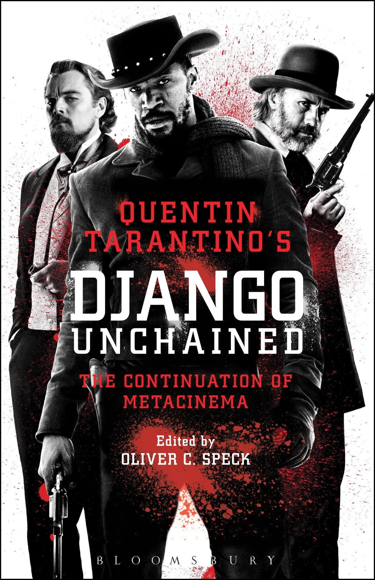 Quentin Tarantino's Django Unchained eBook by - 9781623567804   Rakuten Kobo