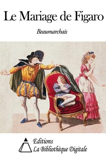 Le Mariage de Figaro (Beaumarchais) Pièce de théâtre - YouTube