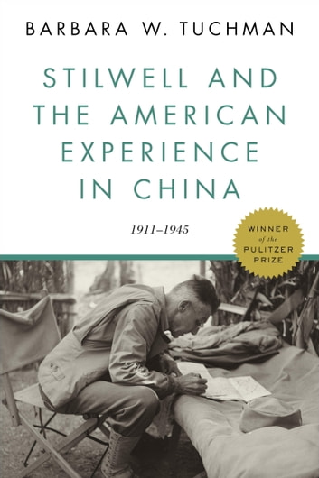 Stilwell and the American Experience in China by Barbara W. Tuchman Ebook/Pdf Download