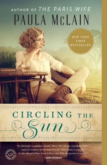 Circling the Sun by Paula McLain Ebook/Pdf Download