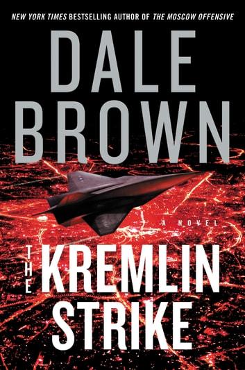 The Kremlin Strike by Dale Brown Ebook/Pdf Download