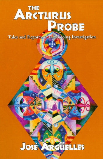 The Arcturus Probe by Jose Arguelles Ebook/Pdf Download