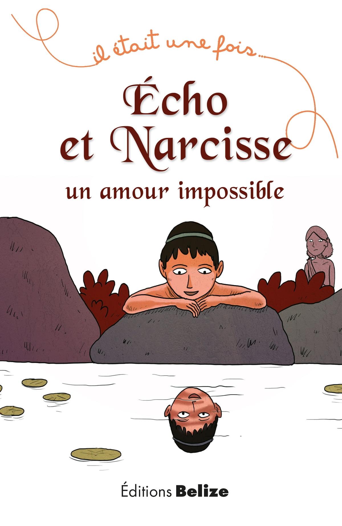 Le Mythe De Narcisse Aujourd'hui : mythe, narcisse, aujourd'hui, Écho, Narcisse,, Amour, Impossible, EBook, Frédérique, Brasier, 9782372040358, Rakuten, Canada