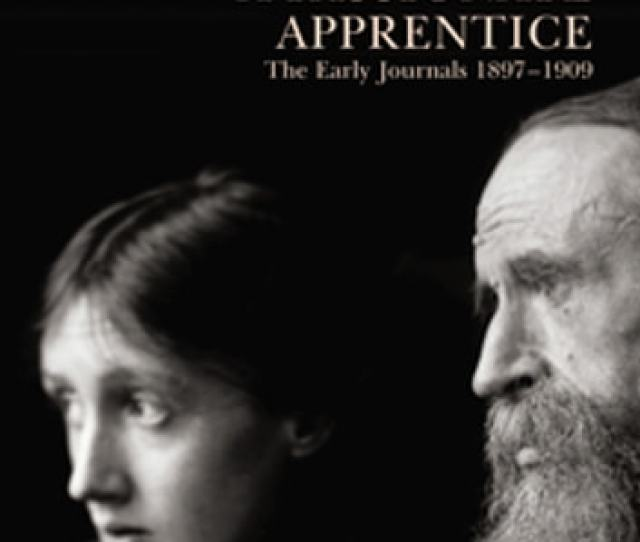 A Passionate Apprentice The Early Journals   Ebook By Virginia Woolf