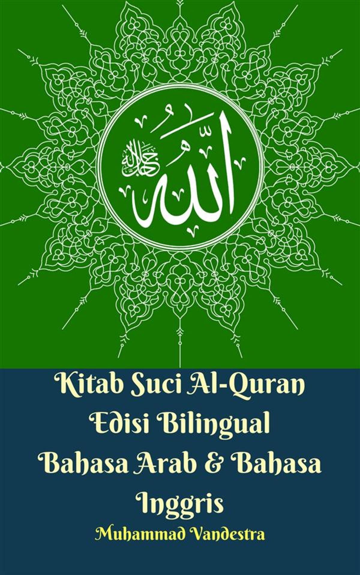 Tulisan Muhammad Arab : tulisan, muhammad, Kitab, Al-Quran, Edisi, Bilingual, Bahasa, Inggris, EBook, Muhammad, Vandestra, 9781387809660, Rakuten, Greece