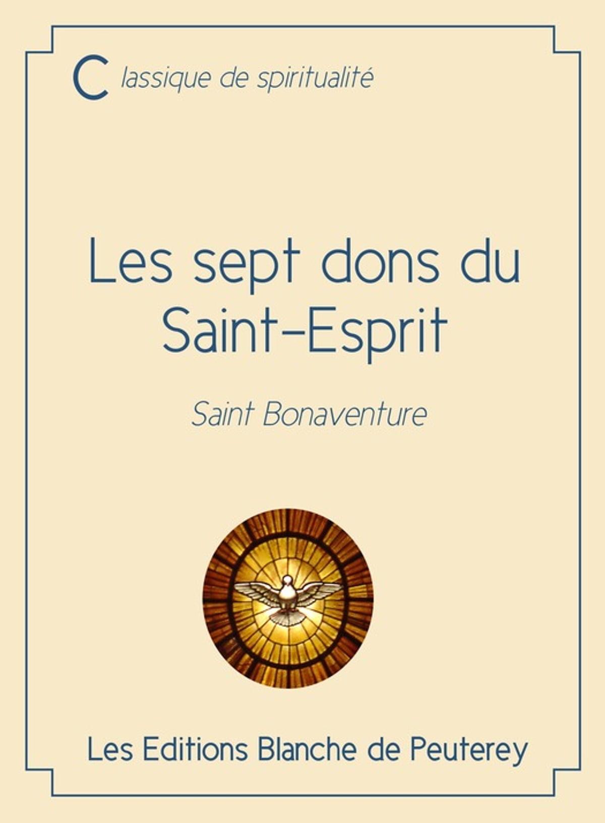 Les Sept Dons De L'esprit Saint : l'esprit, saint, Saint-Esprit, EBook, Saint, Bonaventure, 9782368781142, Rakuten, United, States