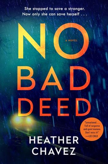 No Bad Deed by Heather Chavez Ebook/Pdf Download