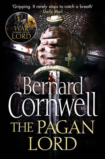 The Pagan Lord (The Last Kingdom Series, Book 7) by Bernard Cornwell Ebook/Pdf Download