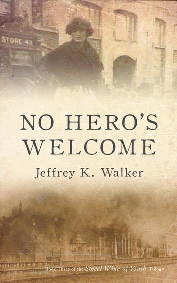 No Hero's Welcome by Jeffrey K. Walker Ebook/Pdf Download