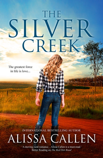 The Silver Creek (A Woodlea Novel, #6) by Alissa Callen Ebook/Pdf Download