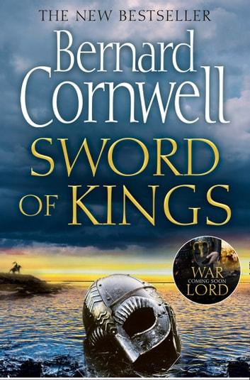 Sword of Kings (The Last Kingdom Series, Book 12) by Bernard Cornwell Ebook/Pdf Download