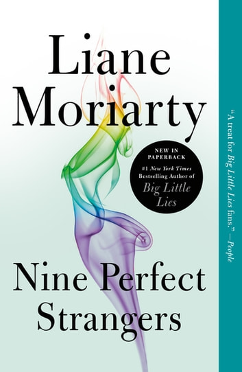 Nine Perfect Strangers by Liane Moriarty Ebook/Pdf Download
