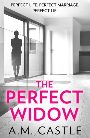The Perfect Widow by A.M. Castle Ebook/Pdf Download