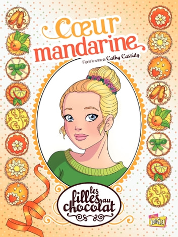 Les Filles Au Chocolat Bd : filles, chocolat, Filles, Chocolat, Cœur, Mandarine, EBook, Veronique, Grisseaux, 9782822215084, Rakuten, Canada