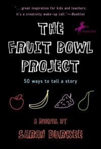 The Fruit Bowl Project eBook by Sarah Durkee