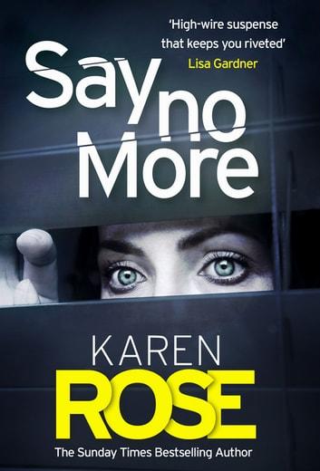 Say No More (The Sacramento Series Book 2) by Karen Rose Ebook/Pdf Download