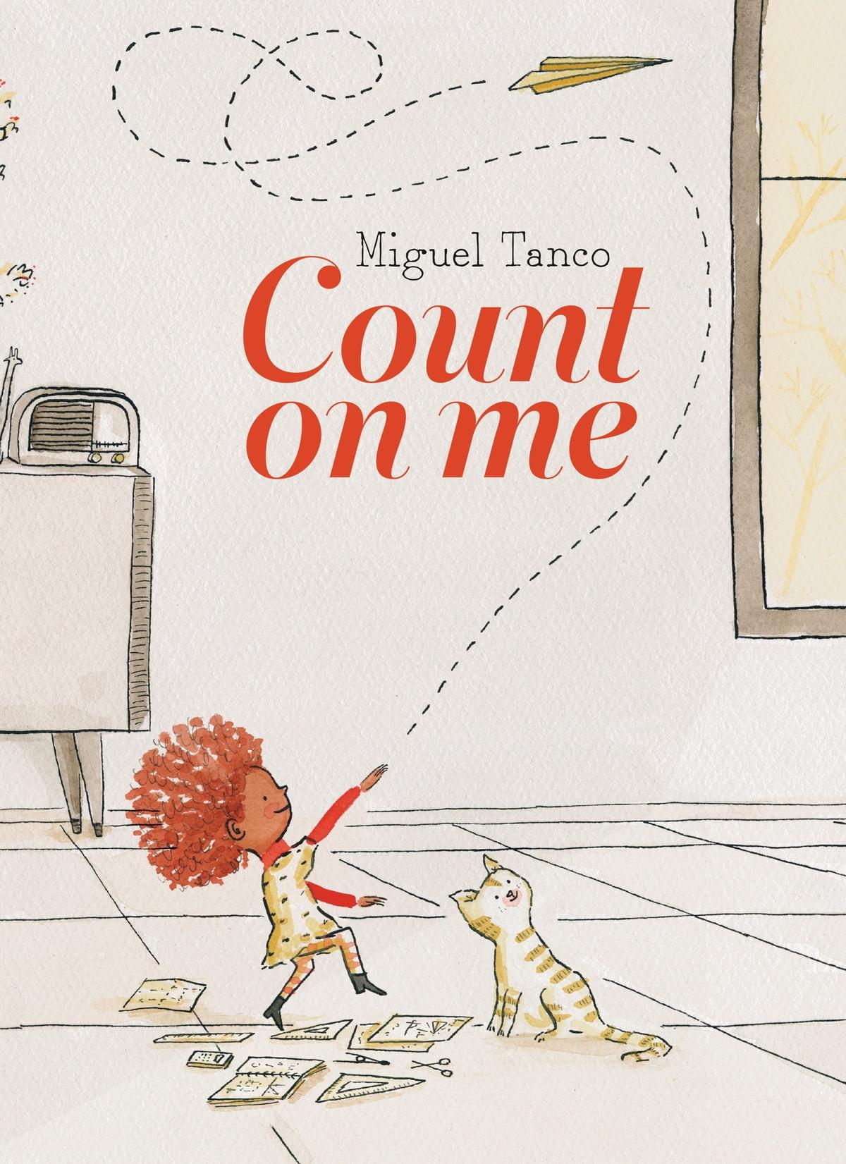 Count on Me eBook by Miguel Tanco - 9780735265745 | Rakuten Kobo