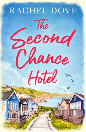 The Second Chance Hotel by Rachel Dove Ebook/Pdf Download