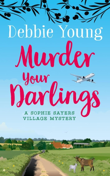 Murder Your Darlings by Debbie Young Ebook/Pdf Download