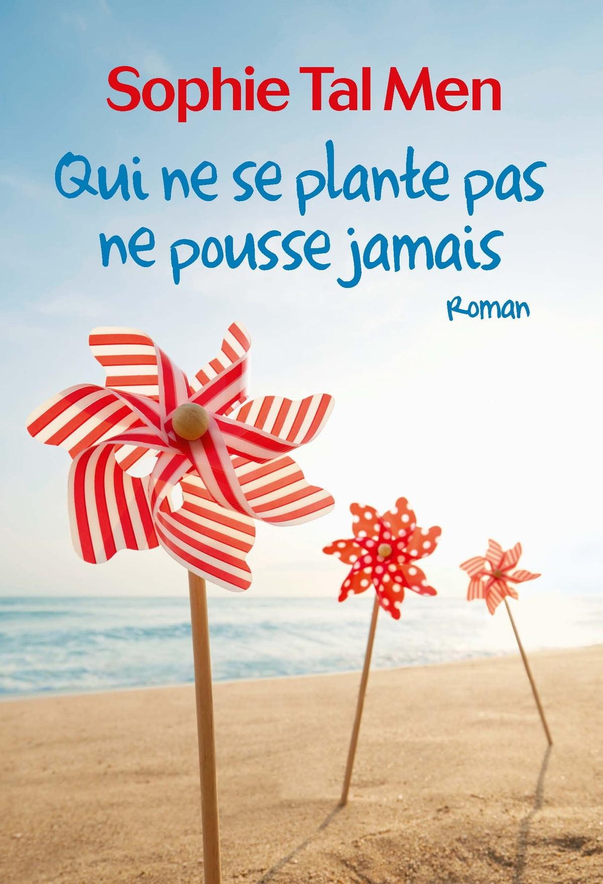 Qui Ne Se Plante Pas Ne Pousse Jamais : plante, pousse, jamais, Plante, Pousse, Jamais, EBook, Sophie, Rakuten