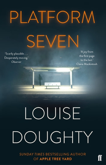 Platform Seven by Louise Doughty Ebook/Pdf Download