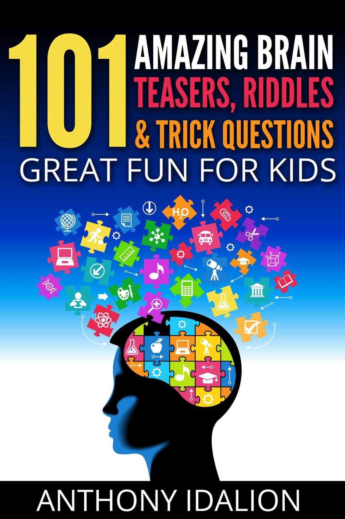 101 Amazing Brain Teasers Riddles And Trick Questions