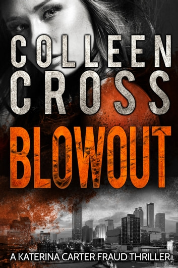 Blowout: A Gripping Psychological Thriller by Colleen Cross Ebook/Pdf Download