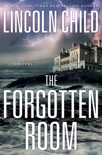 The Forgotten Room by Lincoln Child Ebook/Pdf Download