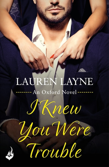 I Knew You Were Trouble by Lauren Layne Ebook/Pdf Download