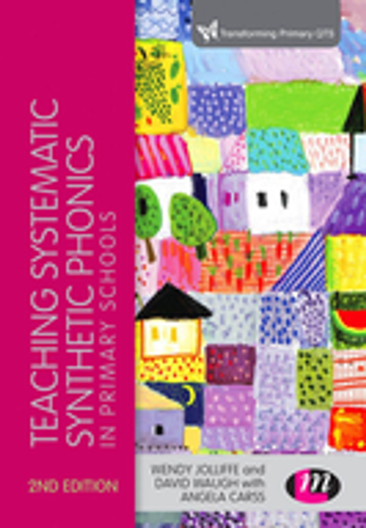 Teaching Systematic Synthetic Phonics in Primary Schools eBook by Wendy Jolliffe - 9781473927001 | Rakuten Kobo