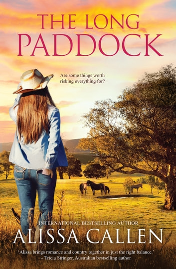 The Long Paddock (A Woodlea Novel, #1) by Alissa Callen Ebook/Pdf Download