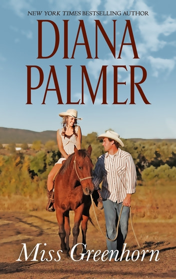 Miss Greenhorn by Diana Palmer Ebook/Pdf Download