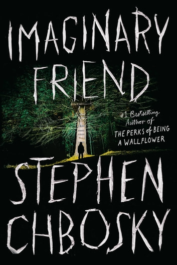 Imaginary Friend by Stephen Chbosky Ebook/Pdf Download