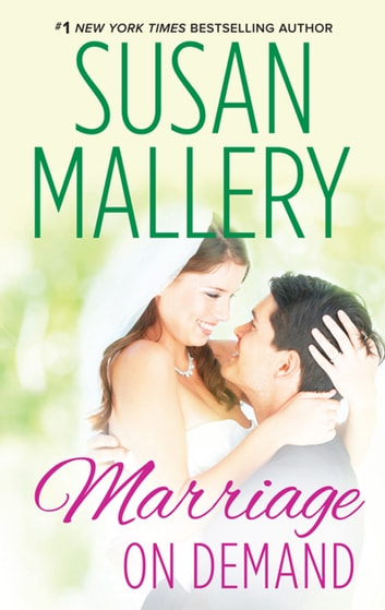 Marriage On Demand (Hometown Heartbreakers, Book 2) by Susan Mallery Ebook/Pdf Download