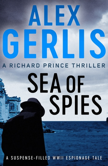 Sea of Spies by Alex Gerlis Ebook/Pdf Download
