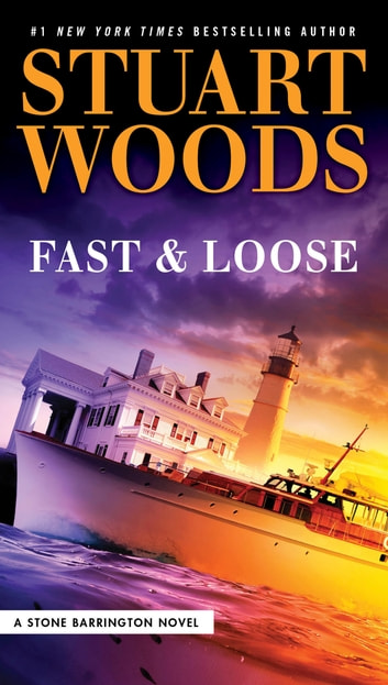 Fast and Loose by Stuart Woods Ebook/Pdf Download