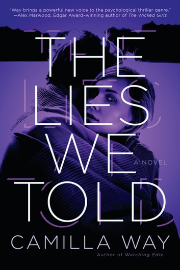 The Lies We Told by Camilla Way Ebook/Pdf Download