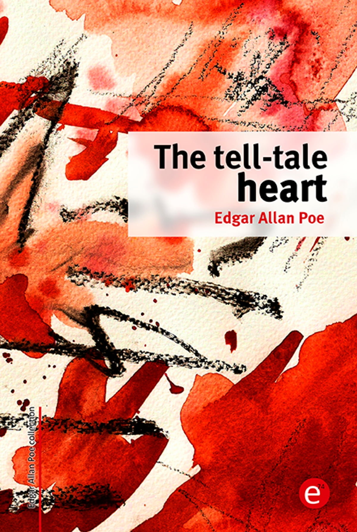 The Tell Tale Heart Ebook By Edgar Allan Poe