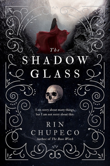 The Shadowglass by Rin Chupeco Ebook/Pdf Download