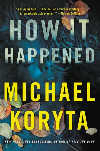 How It Happened by Michael Koryta Ebook/Pdf Download