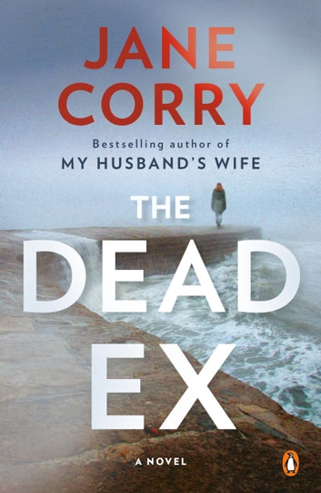 The Dead Ex by Jane Corry Ebook/Pdf Download