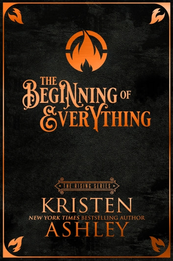 The Beginning of Everything by Kristen Ashley Ebook/Pdf Download
