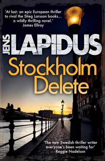 Stockholm Delete by Jens Lapidus Ebook/Pdf Download