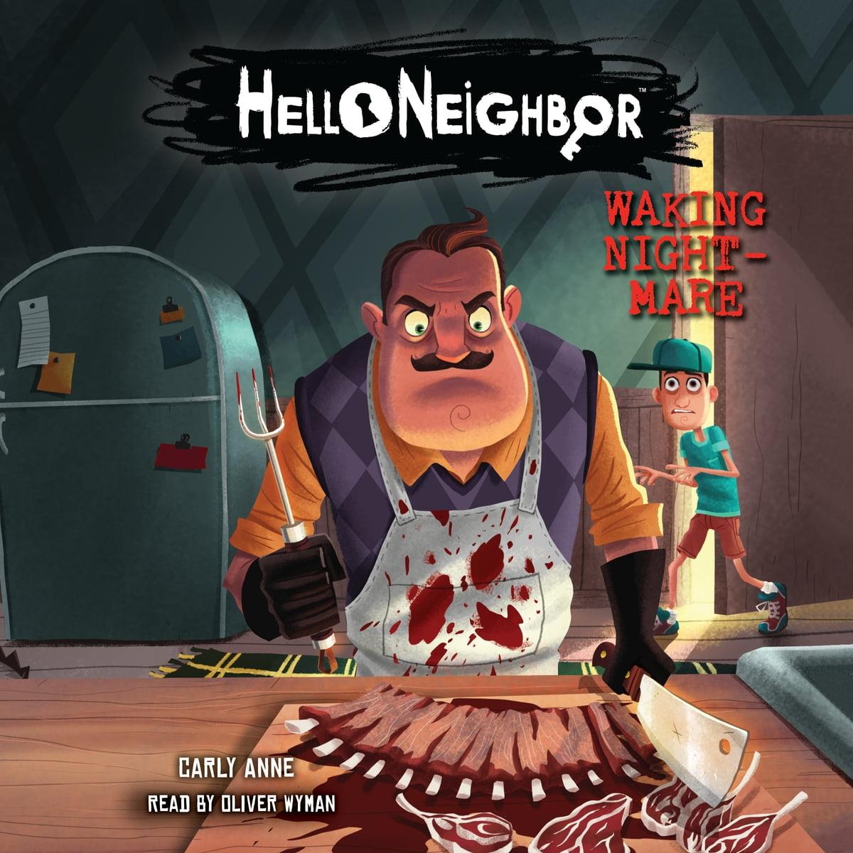 Hello Neighbor #2: Waking Nightmare Audiobook by Carly Anne West - 9781338330809 | Rakuten Kobo United States